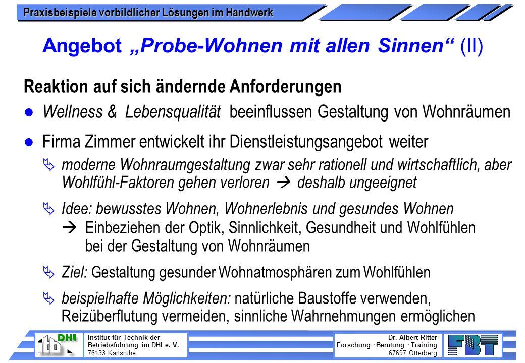 """Angebot """"Probe-Wohnen mit allen Sinnen (II)"""
