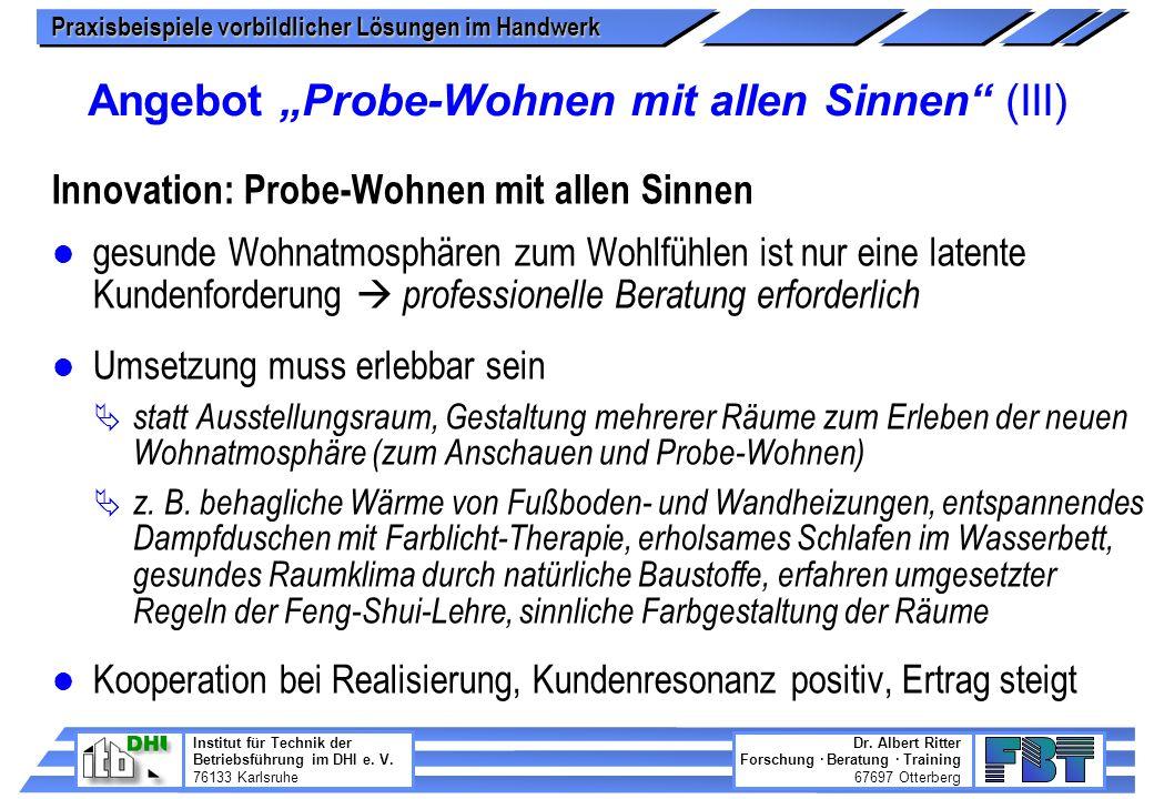"""Angebot """"Probe-Wohnen mit allen Sinnen (III)"""