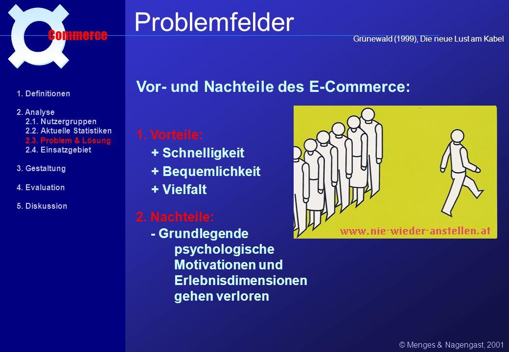 Problemfelder ¤ Vor- und Nachteile des E-Commerce: Commerce