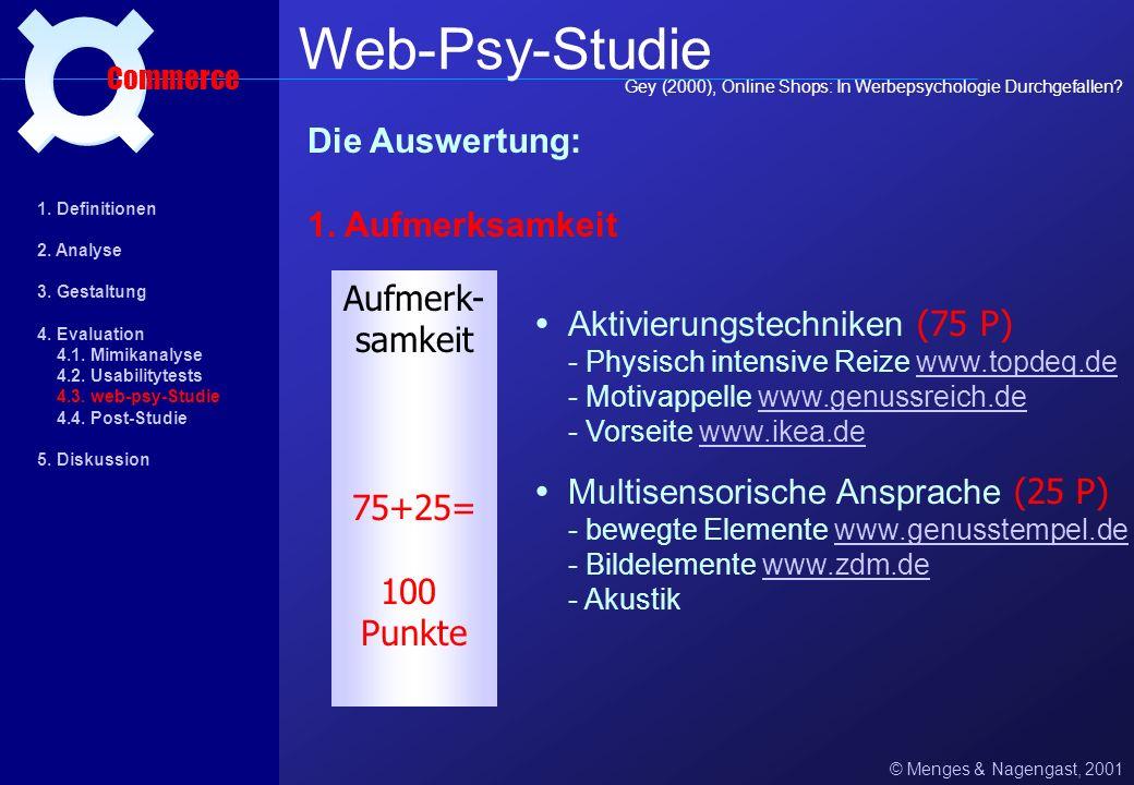 Web-Psy-Studie ¤ Die Auswertung: 1. Aufmerksamkeit Aufmerk- samkeit