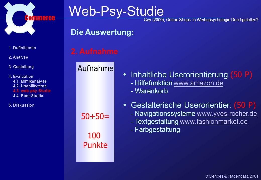 Web-Psy-Studie ¤ Die Auswertung: 2. Aufnahme Aufnahme