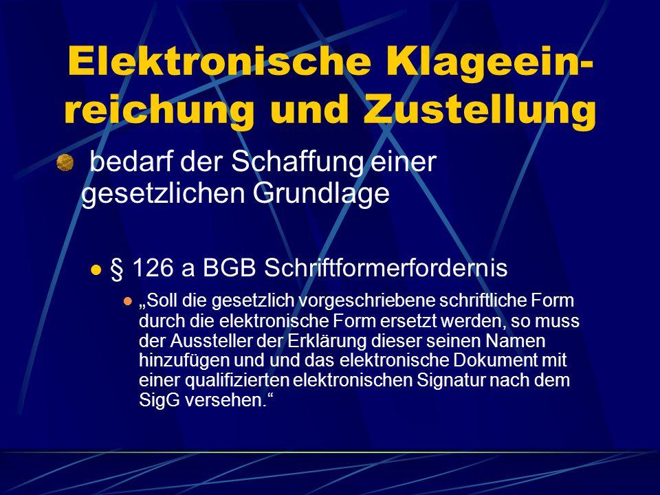 Elektronische Klageein-reichung und Zustellung
