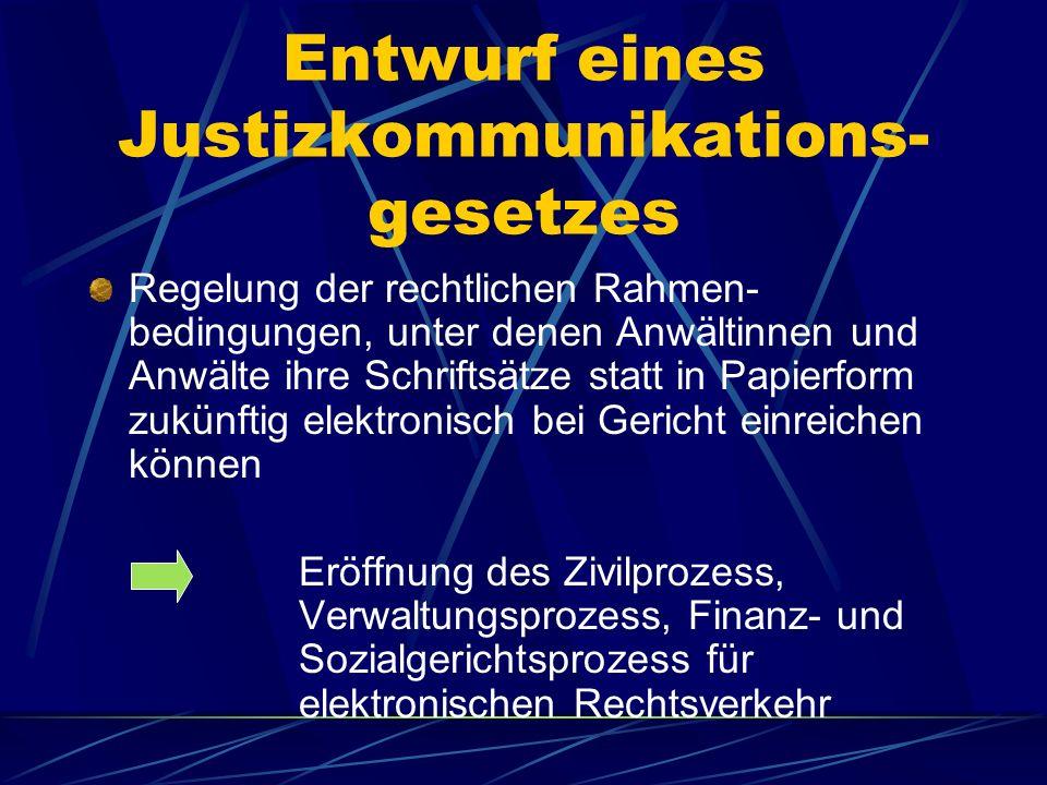 Entwurf eines Justizkommunikations-gesetzes