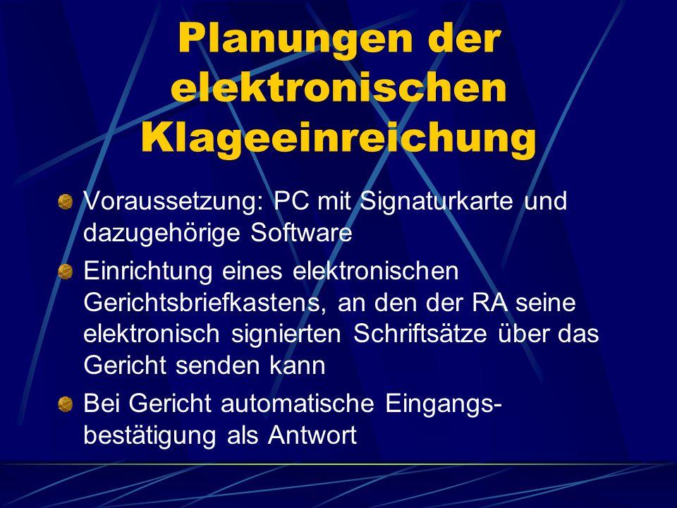 Planungen der elektronischen Klageeinreichung
