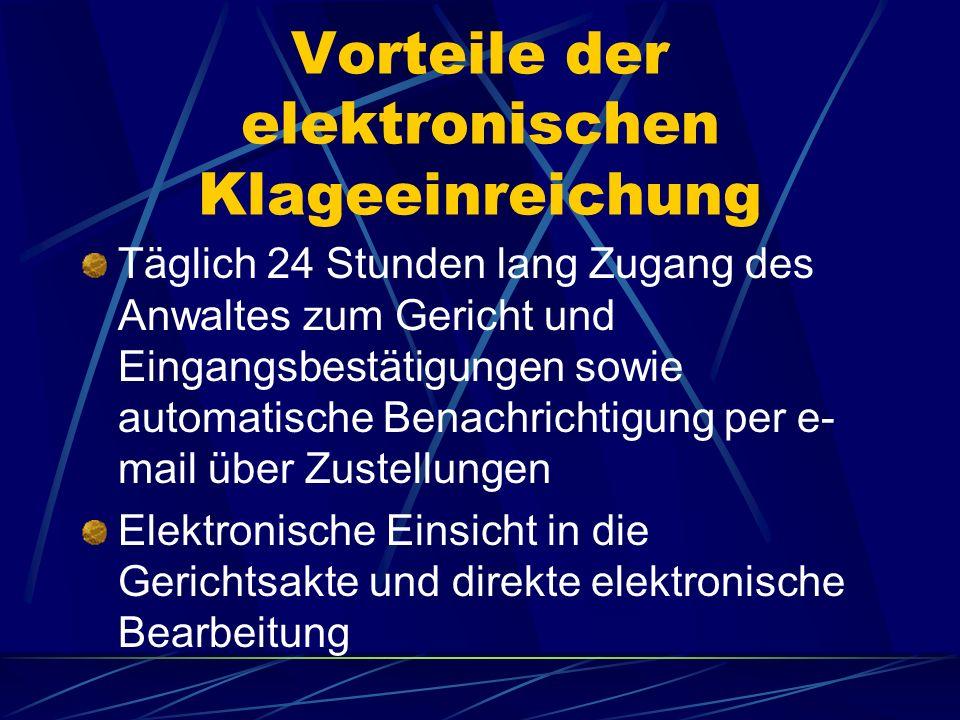 Vorteile der elektronischen Klageeinreichung