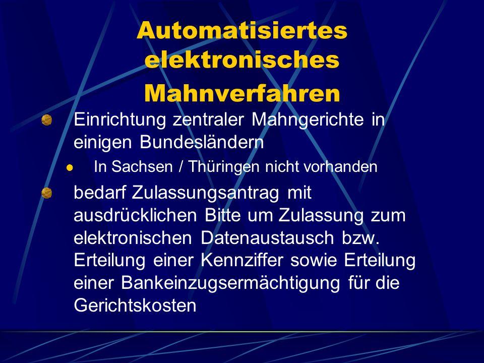 Automatisiertes elektronisches Mahnverfahren