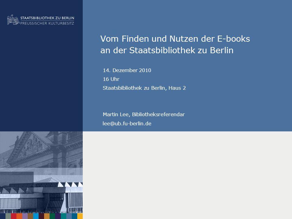 Vom Finden und Nutzen der E-books an der Staatsbibliothek zu Berlin