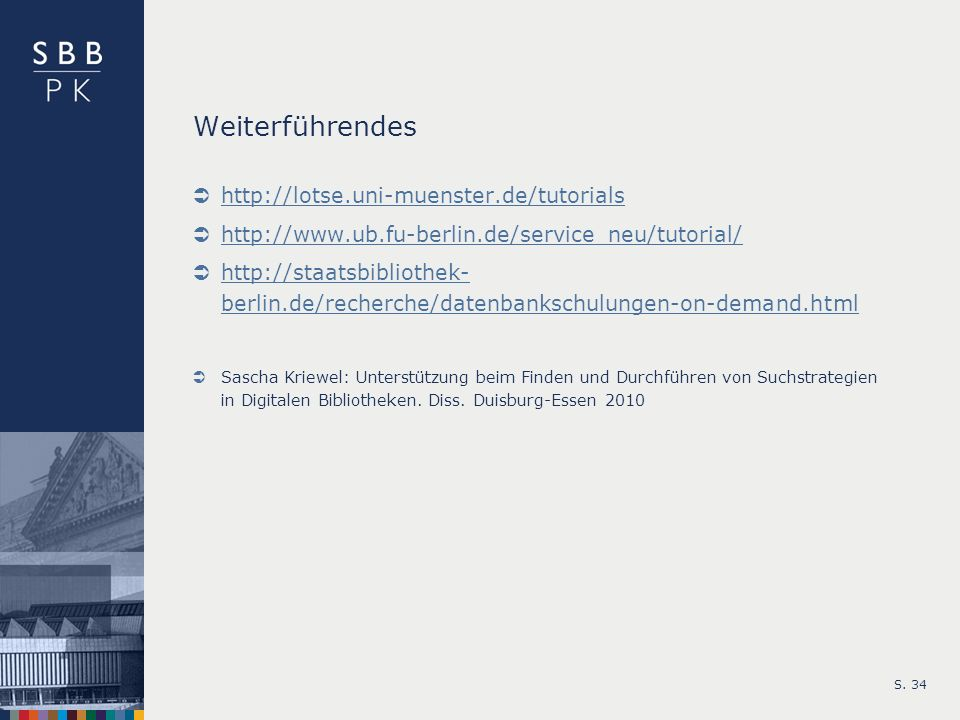 Weiterführendes http://lotse.uni-muenster.de/tutorials