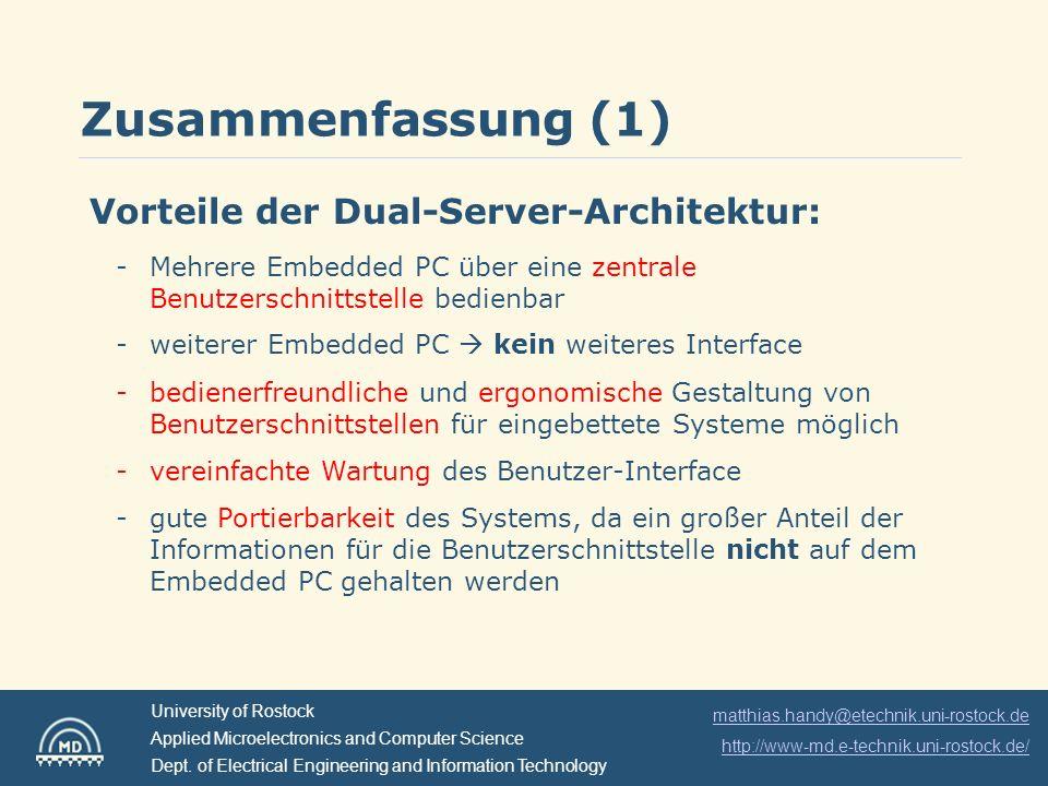 Zusammenfassung (1) Vorteile der Dual-Server-Architektur:
