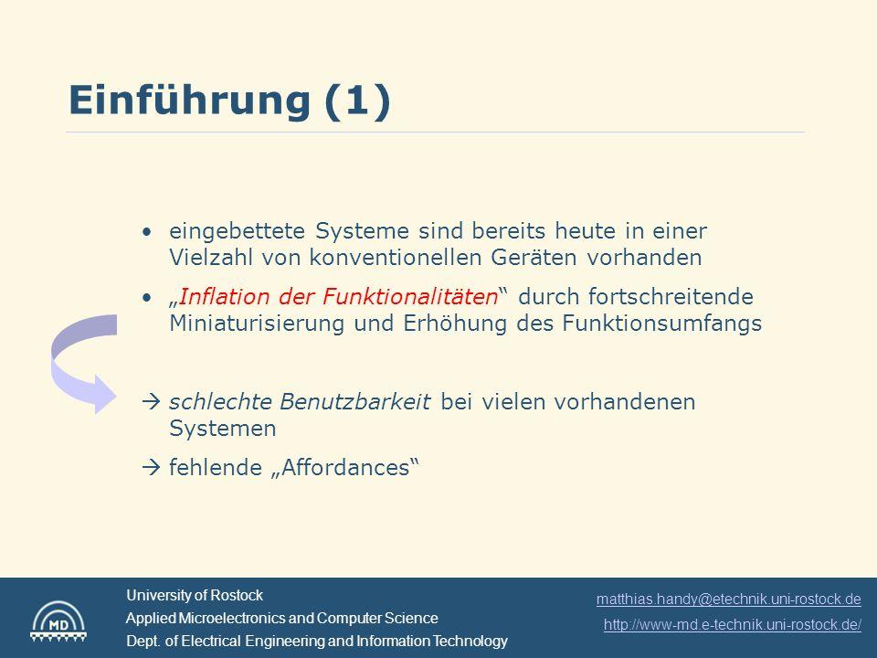 Einführung (1)eingebettete Systeme sind bereits heute in einer Vielzahl von konventionellen Geräten vorhanden.
