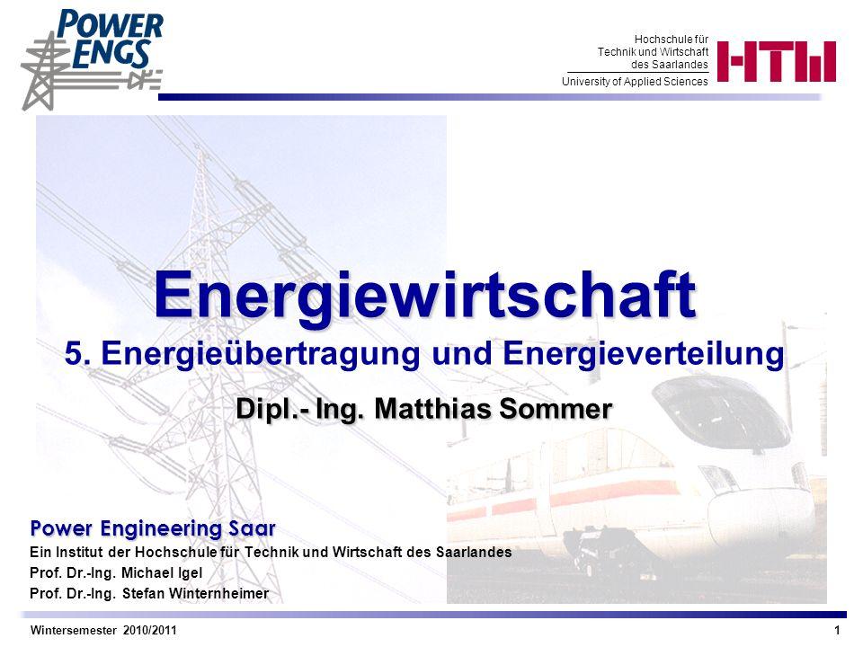 Energiewirtschaft 5. Energieübertragung und Energieverteilung