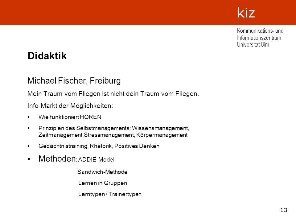 Didaktik Michael Fischer, Freiburg Methoden: ADDIE-Modell