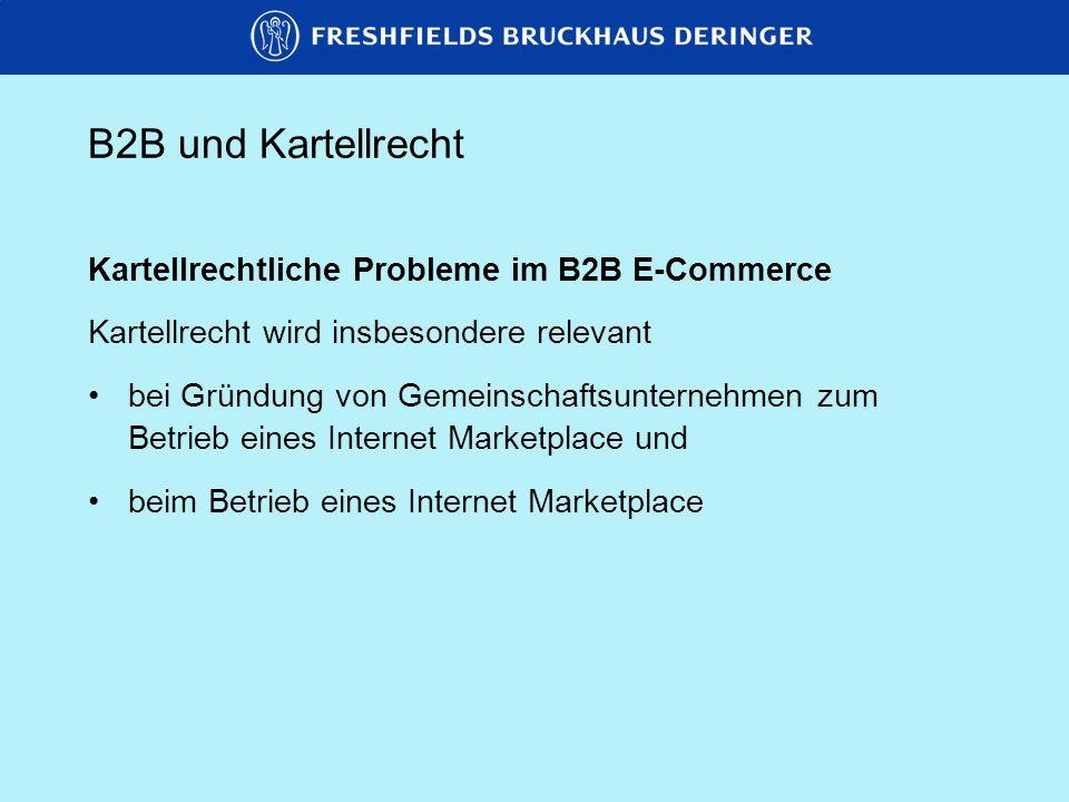 B2B und Kartellrecht Kartellrechtliche Probleme im B2B E-Commerce