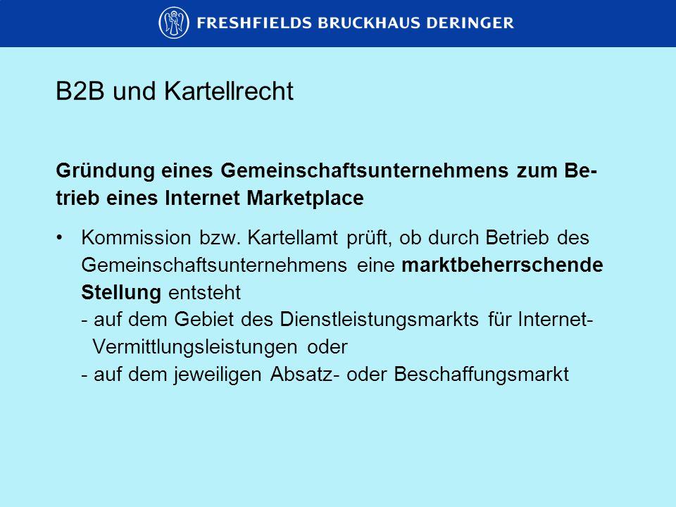 B2B und Kartellrecht Gründung eines Gemeinschaftsunternehmens zum Be-