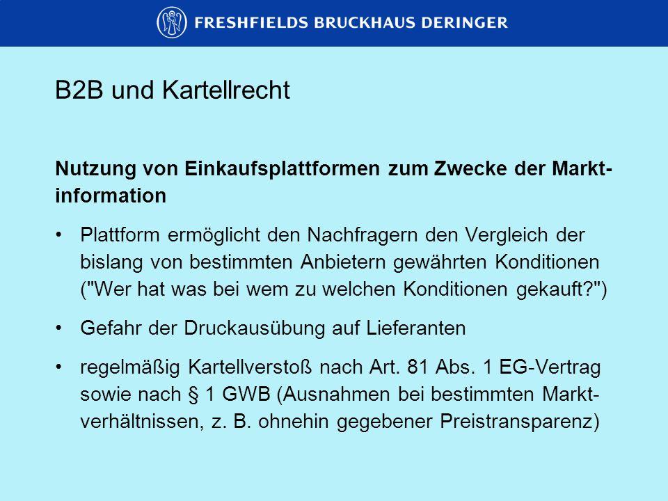 B2B und KartellrechtNutzung von Einkaufsplattformen zum Zwecke der Markt- information.