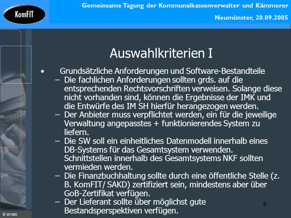 Auswahlkriterien I Grundsätzliche Anforderungen und Software-Bestandteile.