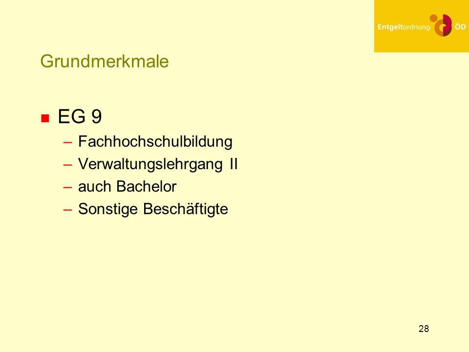 EG 9 Grundmerkmale Fachhochschulbildung Verwaltungslehrgang II