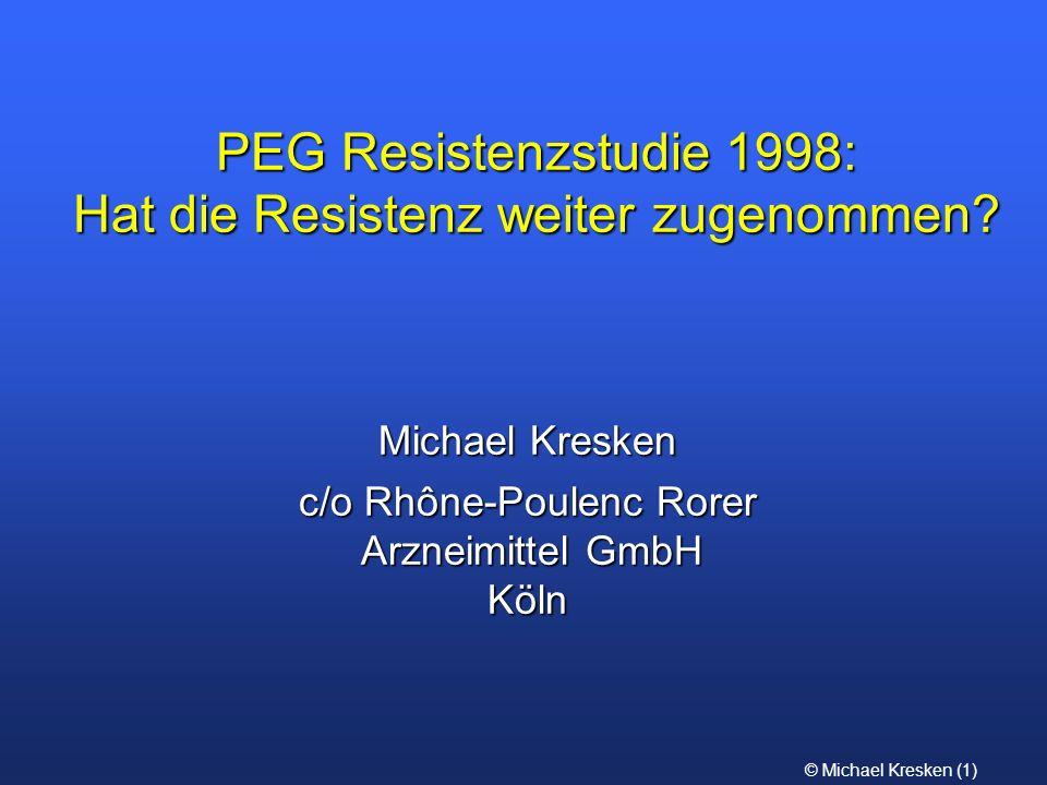 PEG Resistenzstudie 1998: Hat die Resistenz weiter zugenommen