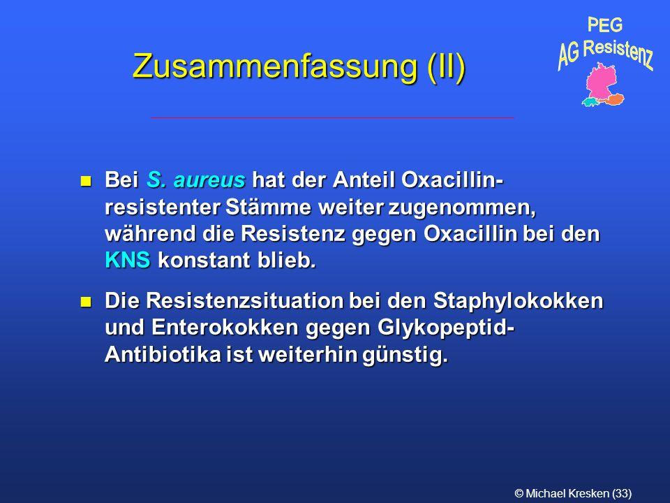 PEG AG Resistenz. Zusammenfassung (II)
