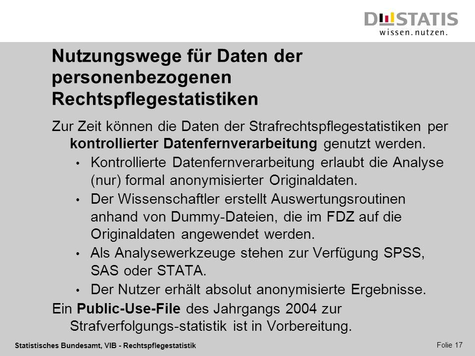 Nutzungswege für Daten der personenbezogenen Rechtspflegestatistiken