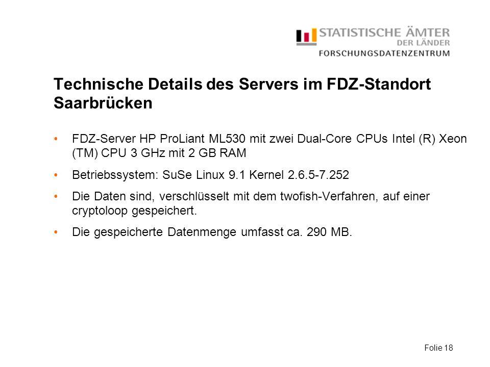 Technische Details des Servers im FDZ-Standort Saarbrücken