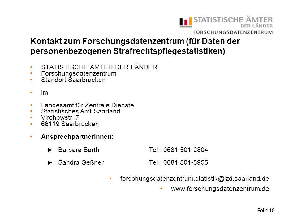 Kontakt zum Forschungsdatenzentrum (für Daten der personenbezogenen Strafrechtspflegestatistiken)