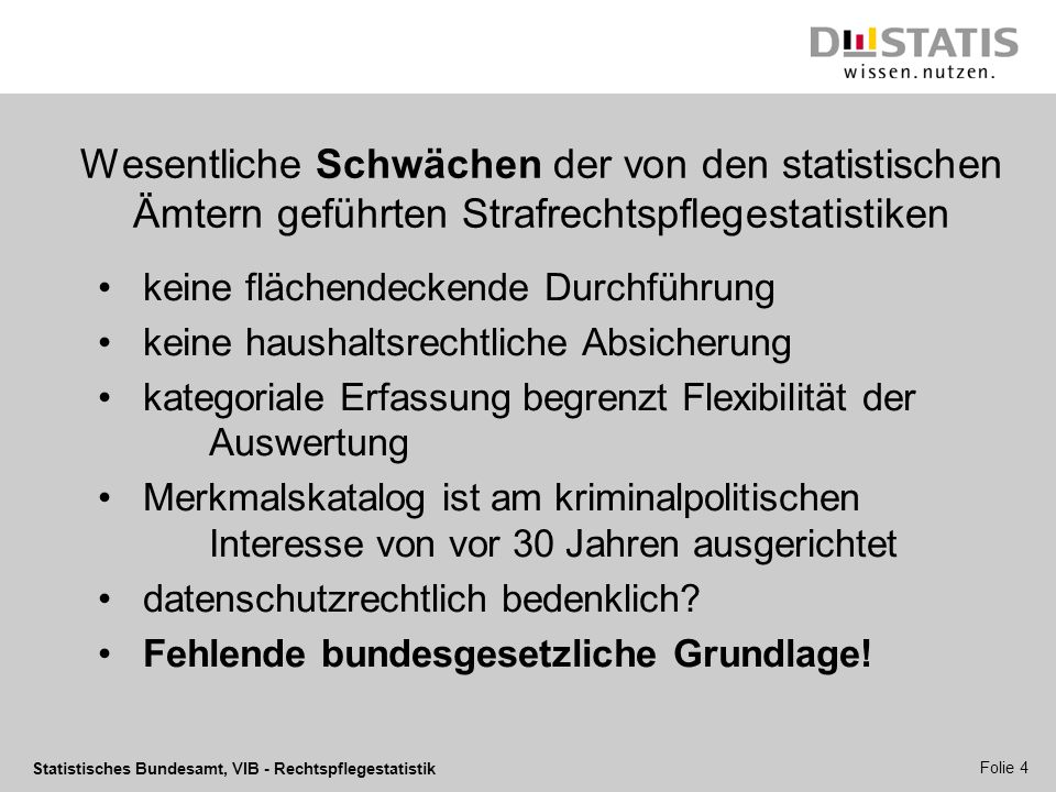 Wesentliche Schwächen der von den statistischen Ämtern geführten Strafrechtspflegestatistiken