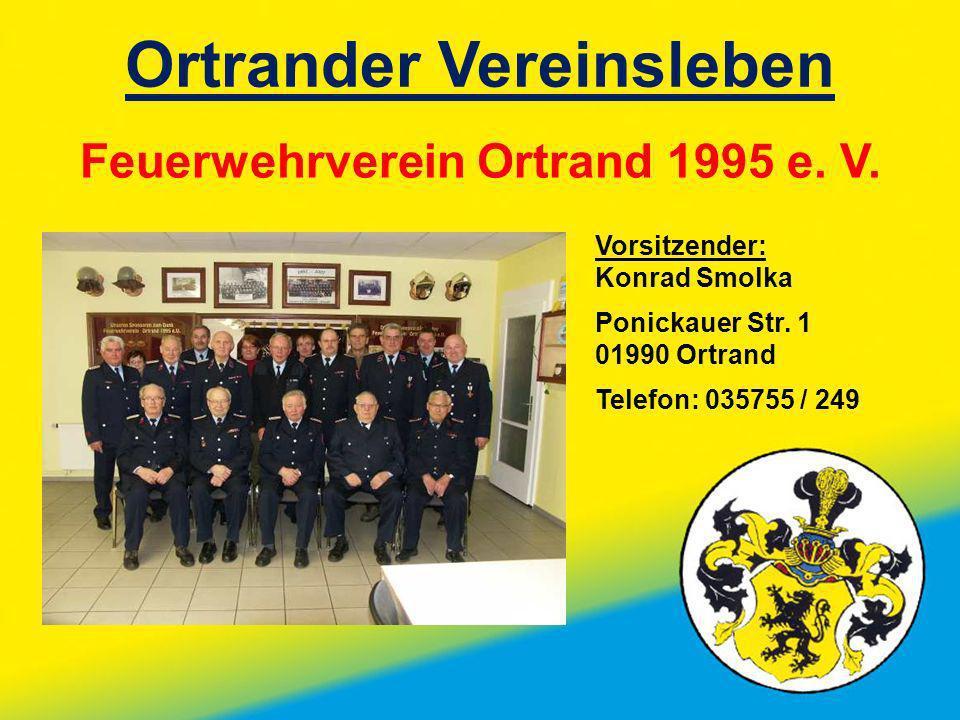 Ortrander Vereinsleben Feuerwehrverein Ortrand 1995 e. V.