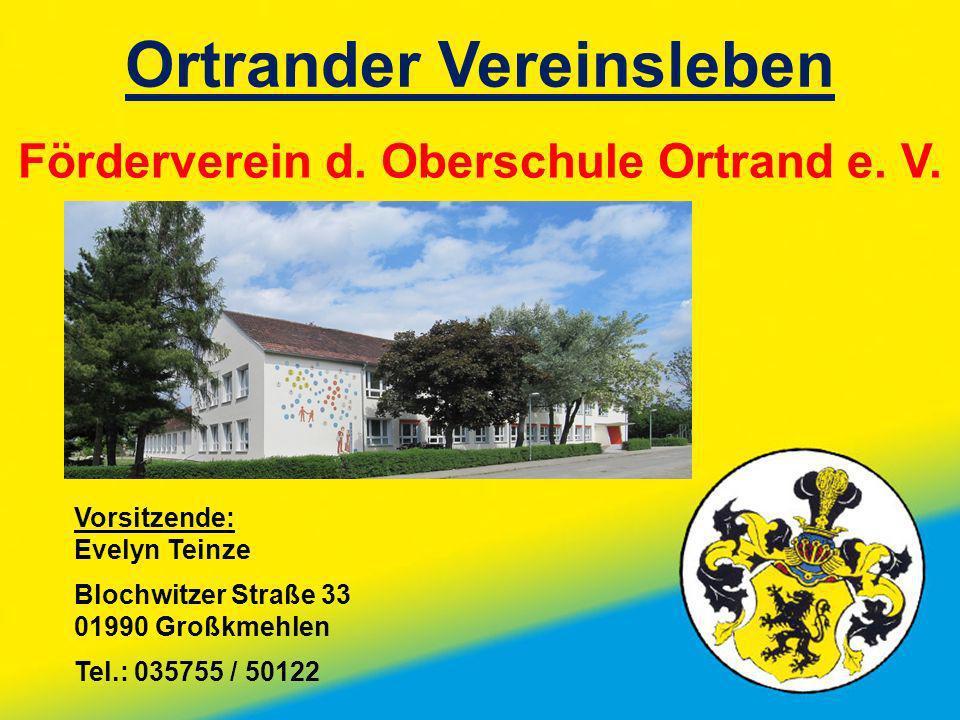 Ortrander Vereinsleben Förderverein d. Oberschule Ortrand e. V.
