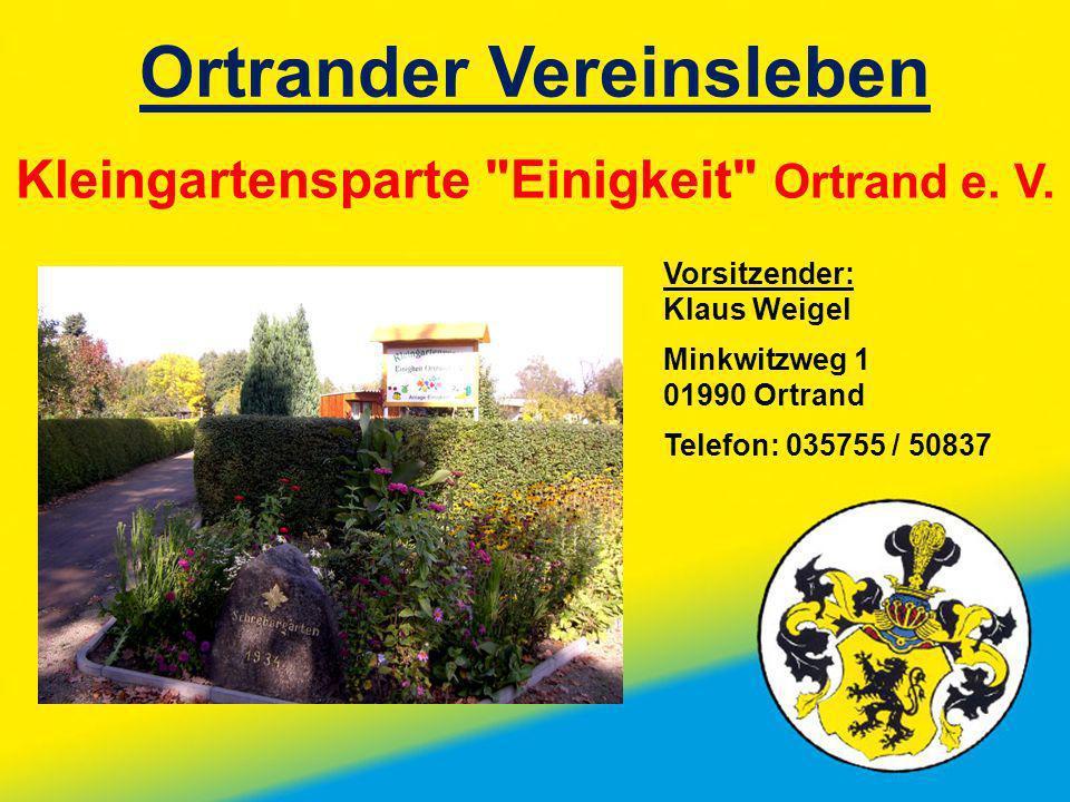 Ortrander Vereinsleben Kleingartensparte Einigkeit Ortrand e. V.