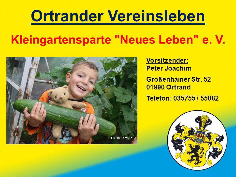 Ortrander Vereinsleben Kleingartensparte Neues Leben e. V.