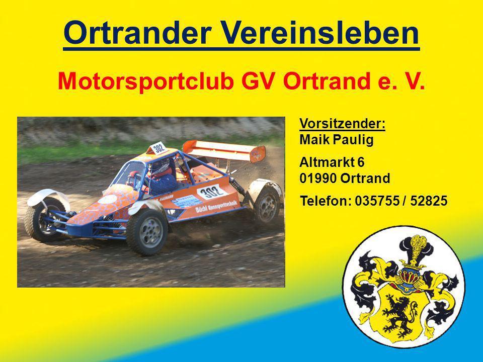 Ortrander Vereinsleben Motorsportclub GV Ortrand e. V.