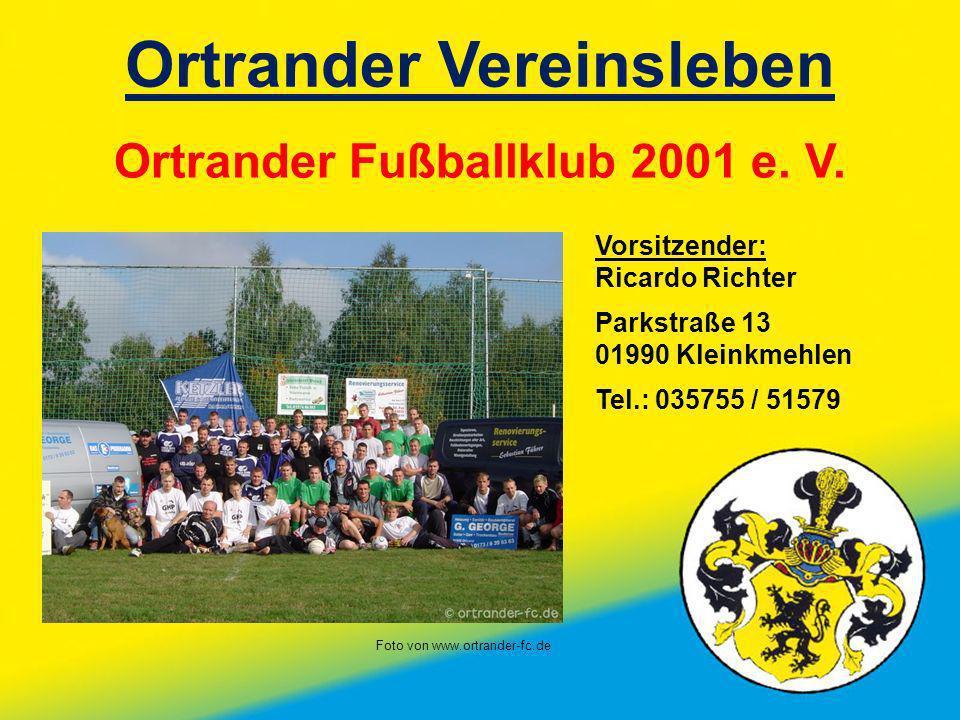 Ortrander Vereinsleben Ortrander Fußballklub 2001 e. V.