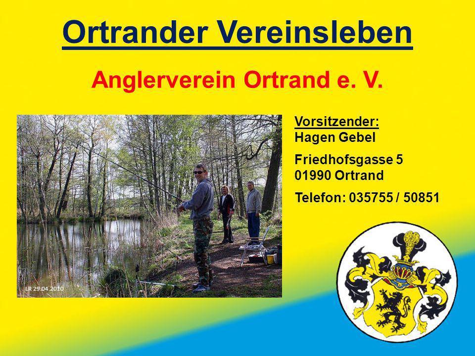 Ortrander Vereinsleben Anglerverein Ortrand e. V.