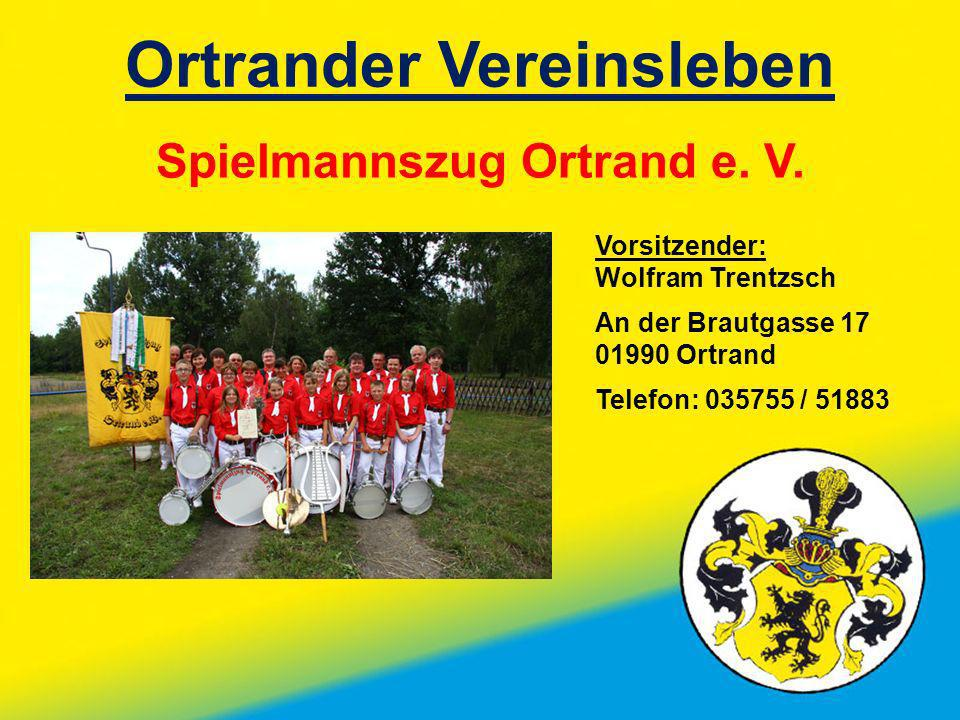 Ortrander Vereinsleben Spielmannszug Ortrand e. V.