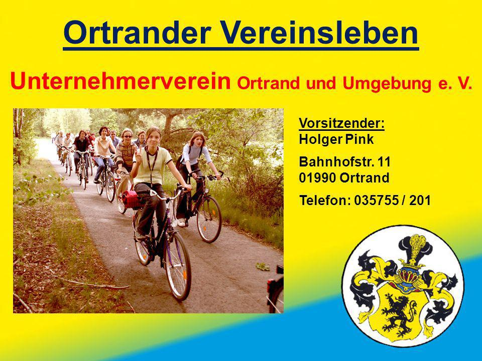 Ortrander Vereinsleben Unternehmerverein Ortrand und Umgebung e. V.