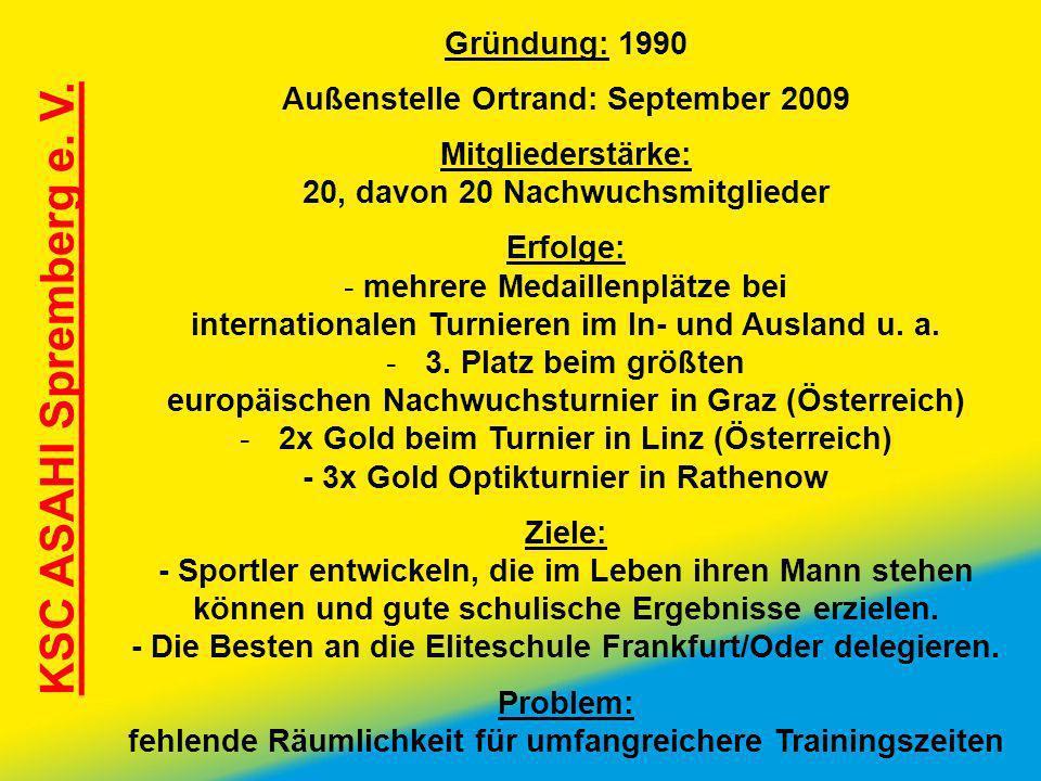 KSC ASAHI Spremberg e. V. Gründung: 1990