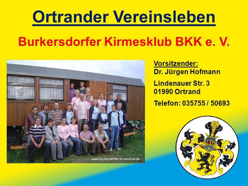 Ortrander Vereinsleben Burkersdorfer Kirmesklub BKK e. V.