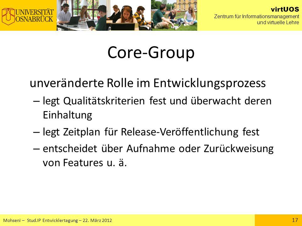 Core-Group unveränderte Rolle im Entwicklungsprozess