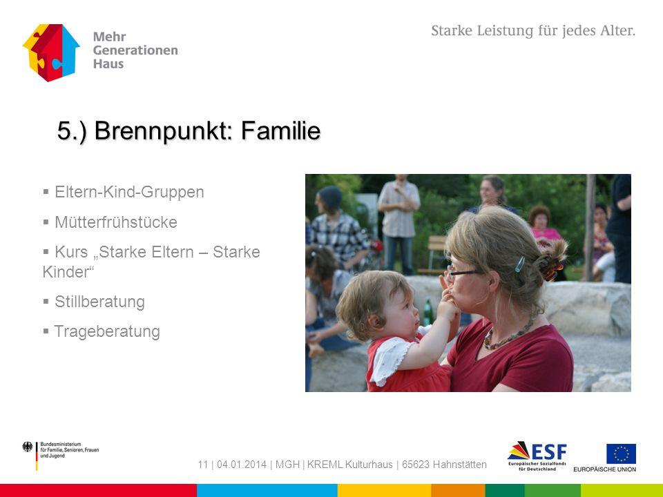 5.) Brennpunkt: Familie Eltern-Kind-Gruppen Mütterfrühstücke
