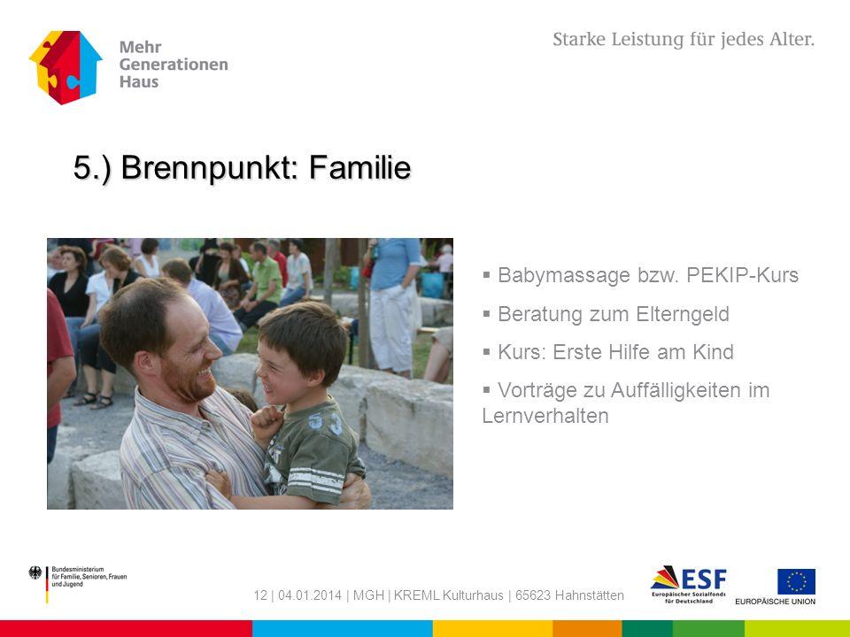 5.) Brennpunkt: Familie Babymassage bzw. PEKIP-Kurs