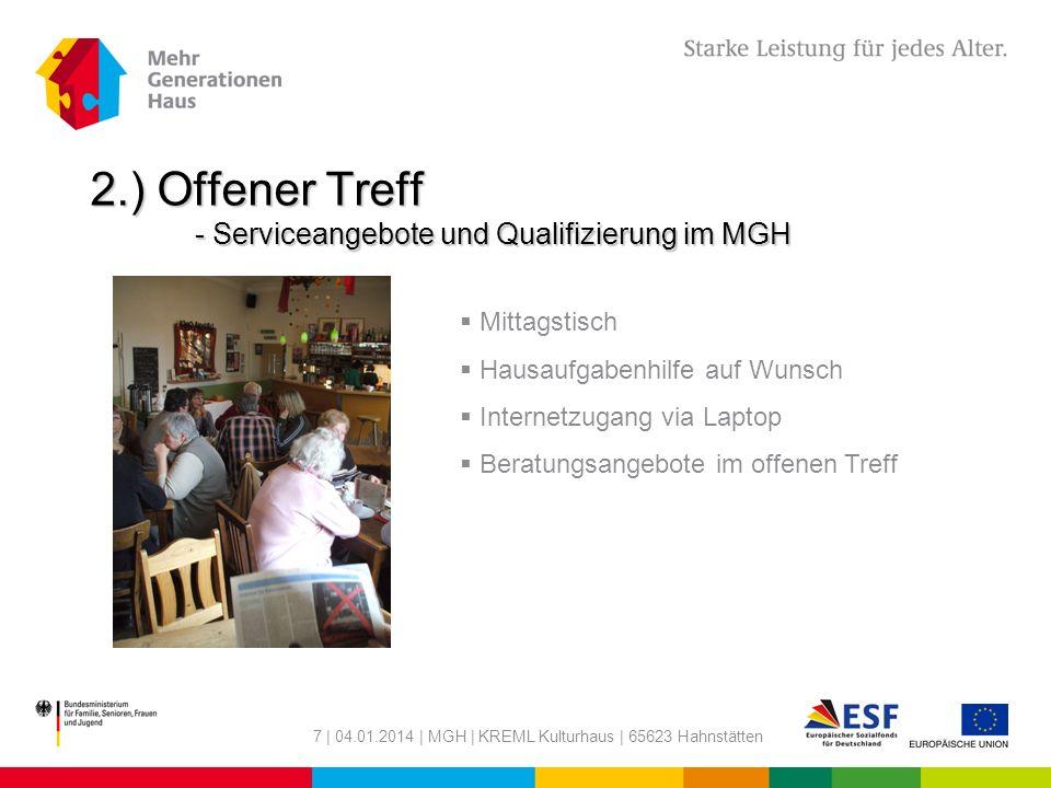 2.) Offener Treff - Serviceangebote und Qualifizierung im MGH
