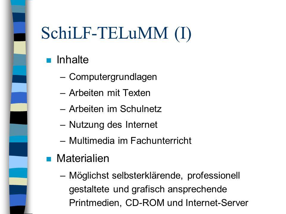 SchiLF-TELuMM (I) Inhalte Materialien Computergrundlagen