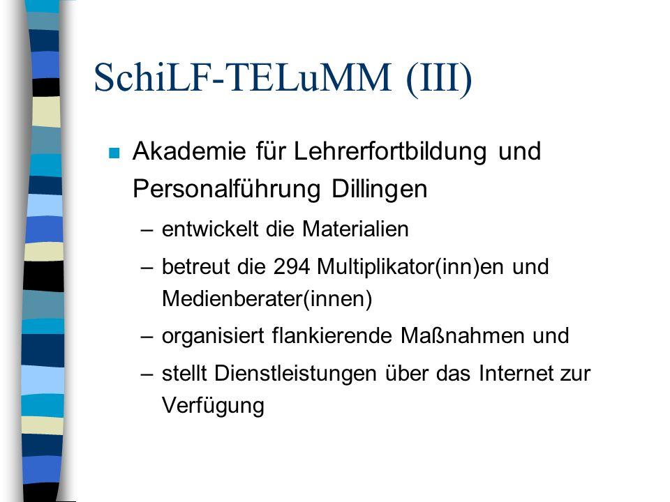 SchiLF-TELuMM (III) Akademie für Lehrerfortbildung und Personalführung Dillingen. entwickelt die Materialien.