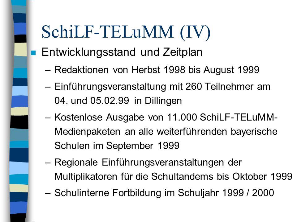 SchiLF-TELuMM (IV) Entwicklungsstand und Zeitplan