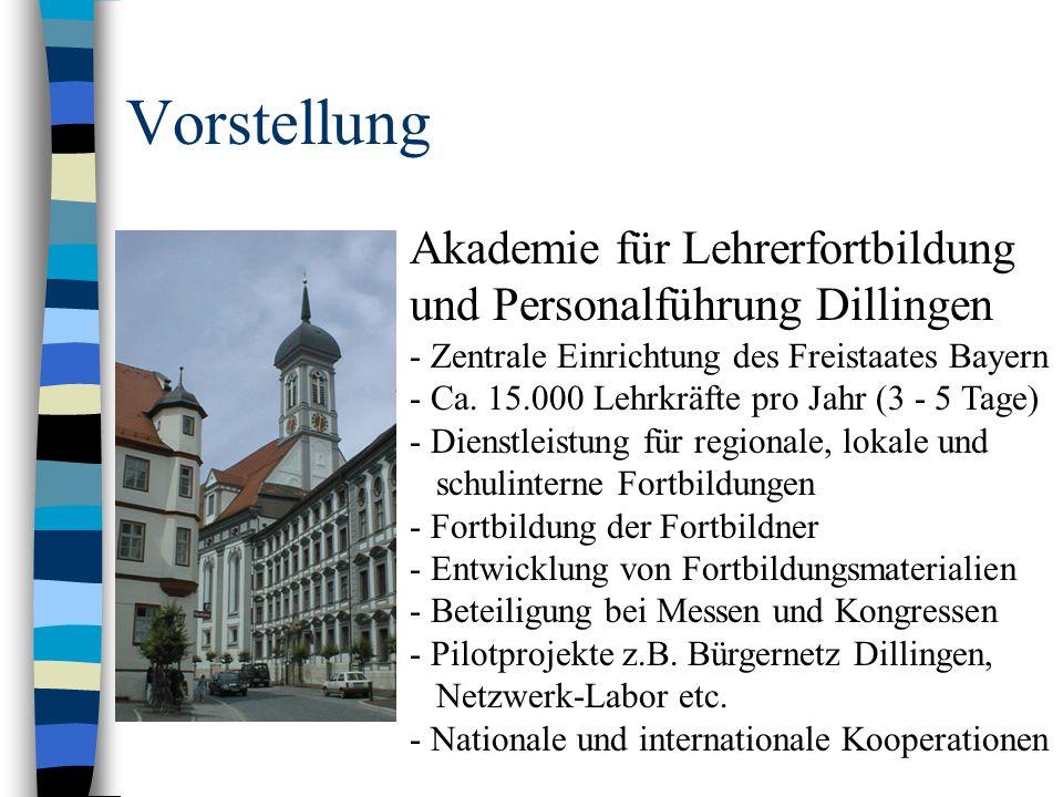 VorstellungAkademie für Lehrerfortbildung und Personalführung Dillingen. - Zentrale Einrichtung des Freistaates Bayern.