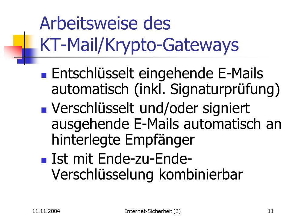 Arbeitsweise des KT-Mail/Krypto-Gateways