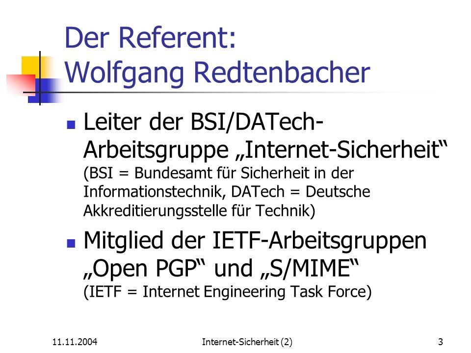 Der Referent: Wolfgang Redtenbacher