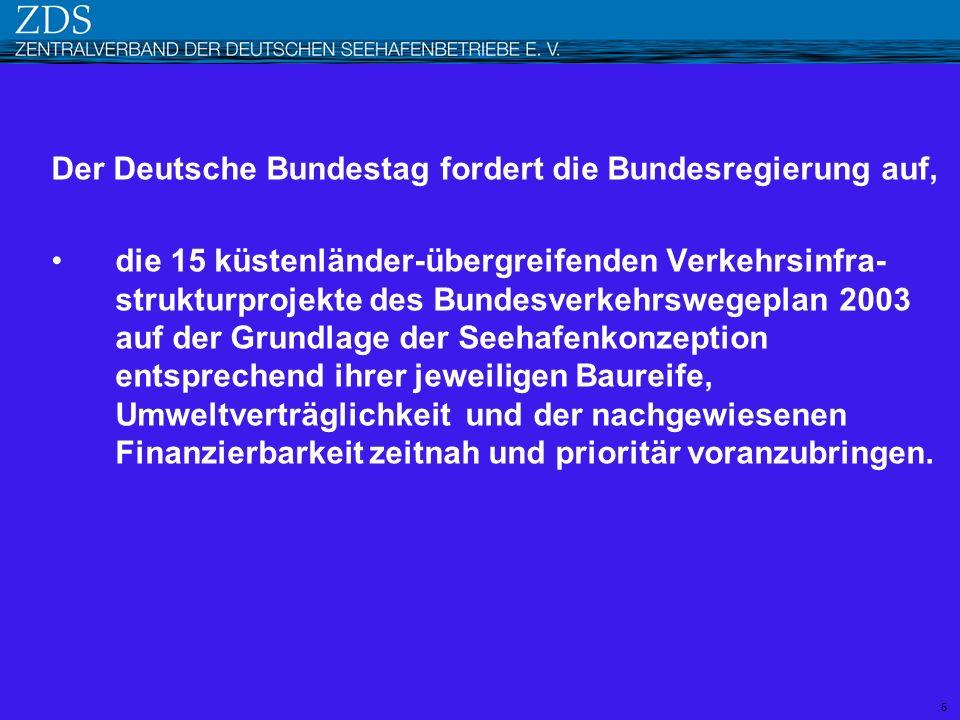 Der Deutsche Bundestag fordert die Bundesregierung auf,