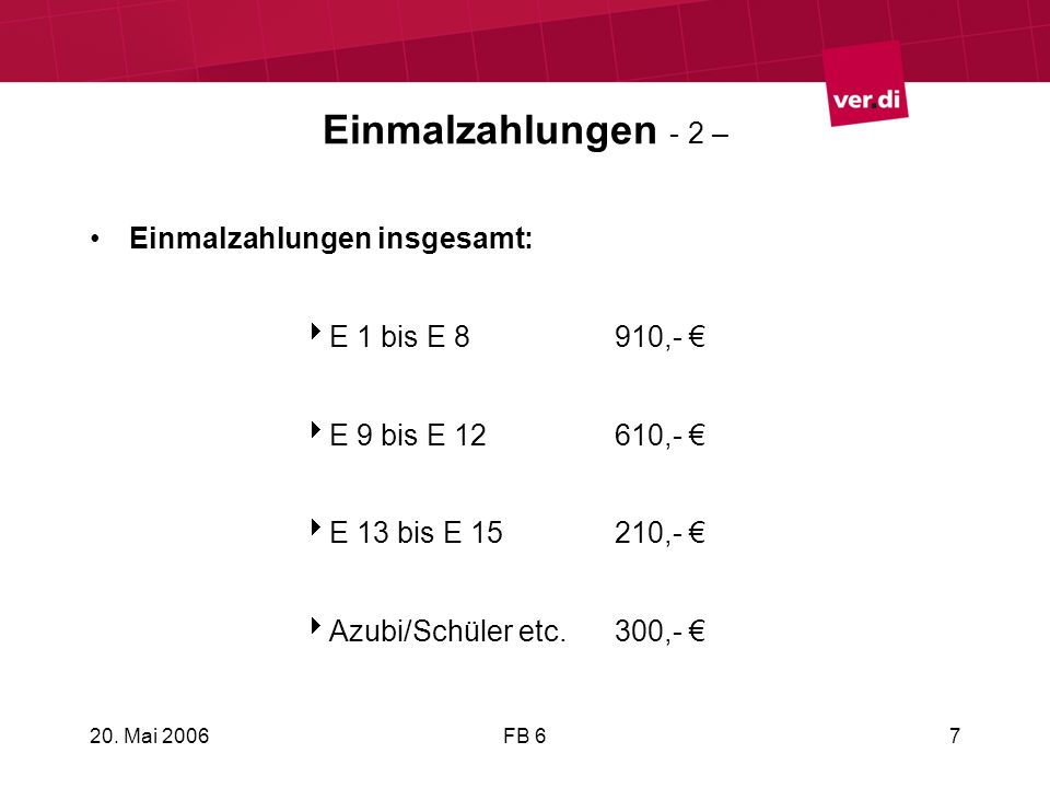 Einmalzahlungen - 2 – Einmalzahlungen insgesamt: E 1 bis E 8 910,- €